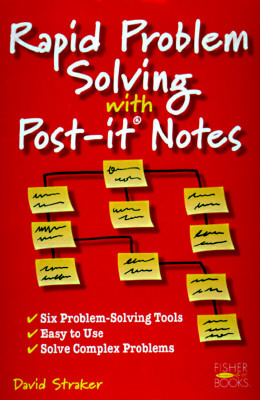rapid problem solving with post-it notes by david straker