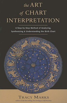 The Art of Chart Interpretation by Tracy  Marks