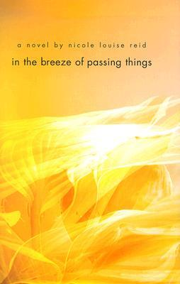 In the Breeze of Passing Things