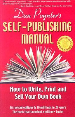 Dan Poynter's Self-Publishing Manual by Dan Poynter