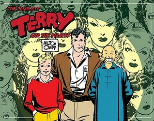 The Complete Terry and the Pirates, Vol. 2 by Milton Caniff