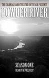 Powder River, Season One