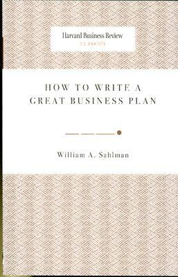 how to write a great business plan bill sahlman