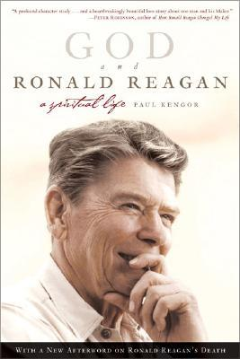God and Ronald Reagan by Paul Kengor