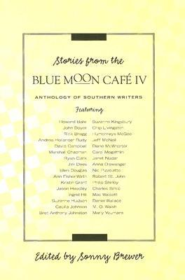 Stories from the Blue Moon Cafe IV