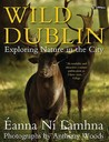 Wild Dublin: Exploring Nature in the City