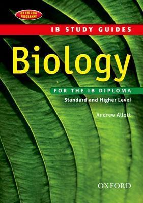 Biology for the IB Diploma: Standard and Higher Level