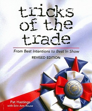 Tricks of the Trade: From Best Intentions to Best in Show