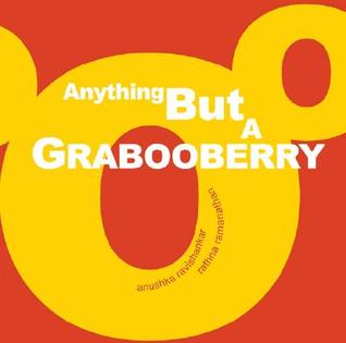 Anything But a Grabooberry