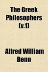 The Greek Philosophers (V.1)