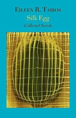 Silk Egg by Eileen R. Tabios