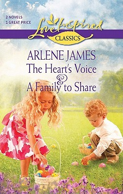 The Heart's Voice and A Family to Share: The Heart's Voice\A Family to Share