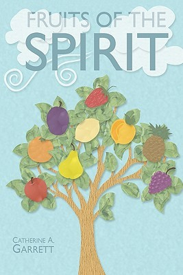 Fruits of the Spirit: Study Guide for Children