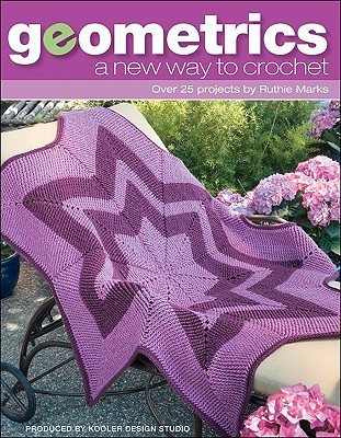 Geometrics: A New Way to Crochet