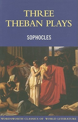 Sophocles Three Theban Plays(The Theban Plays 1�3)