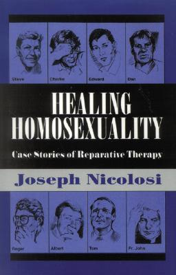 healing-homosexuality-case-stories-of-reparative-therapy