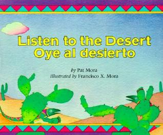 Listen to the Desert/Oye al Desierto
