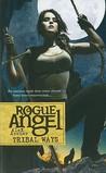 Tribal Ways (Rogue Angel #25)