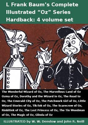 Complete Illustrated Oz Series (4 Vol Set): Wonderful Wizard, Marvellous Land, Ozma, Dorothy and the Wizard, Road, Emerald City, Patchwork Girl, Little Wizard Stories, Tik-Tok, Scarecrow, Rinkitink, Lost Princess, Tin Woodman, Magic, Glinda