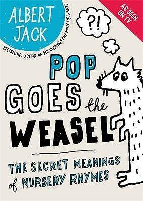 pop-goes-the-weasel-the-secret-meanings-of-nursery-rhymes