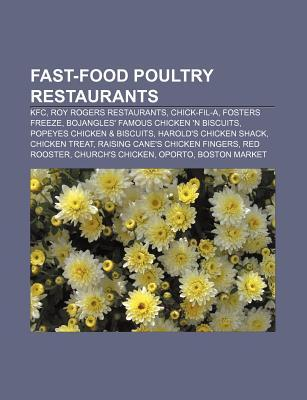 Fast-Food Poultry Restaurants: KFC, Roy Rogers Restaurants, Chick-Fil-A, Fosters Freeze, Bojangles' Famous Chicken 'n Biscuits