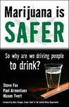 Marijuana Is Safer by Steve Fox