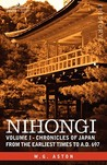 Nihongi: Volume I - Chronicles of Japan from the Earliest Times to A.D. 697