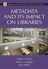 Metadata and Its Impact on Libraries