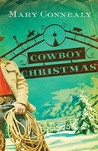 Cowboy Christmas (Wild West Weddings #1)