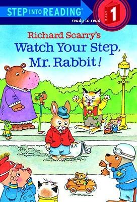 Watch Your Step, Mr. Rabbit!