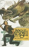 The Dragon's Mark (Rogue Angel, #26)