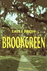 Tales from Brookgreen: Folklore, Ghost Stories, and Gullah Folktales in the South Carolina Lowcountry