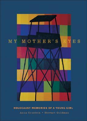 My Mother's Eyes by Anna Orenstein