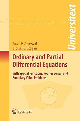 Ordinary and Partial Differential Equations: With Special Functions, Fourier Series, and Boundary Value Problems