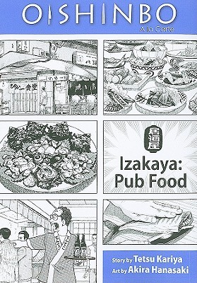 Oishinbo a la carte, Volume 7 - Izakaya: Pub Food.