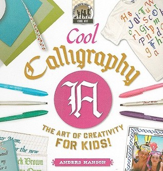 Cool Calligraphy: The Art of Creativity for Kids!