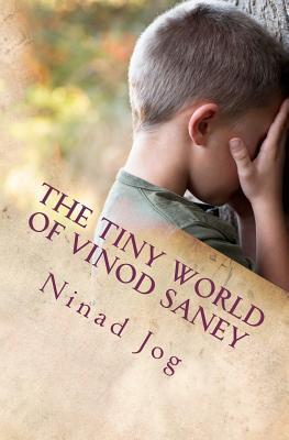 The Tiny World of Vinod Saney