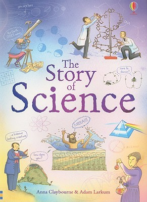The Story of Science (Narrative Non Fiction)