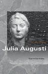 Julia Augusti: The Emperor's Daughter