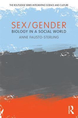 Sex/Gender: Biology in a Social World