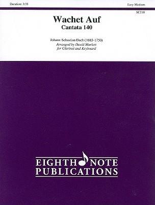 Wachet Auf Cantata 140 Clarinet/Keyboard