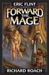 Forward the Mage (Joe's World, #2)