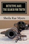 The Search for Truth by Sheila Rae Myers