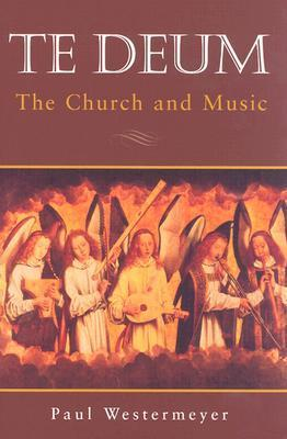 Te Deum: the Church and Music