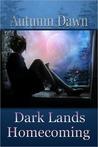 Homecoming (Darklands, #2)