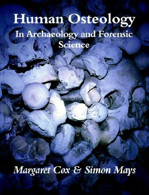 human-osteology-in-archaeology-and-forensic-science