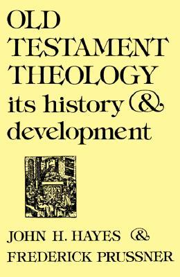 old-testament-theology-its-history-and-development
