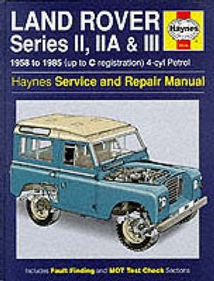 Land Rover Series 2, 2A and 3 1958-85 Service and Repair Manual