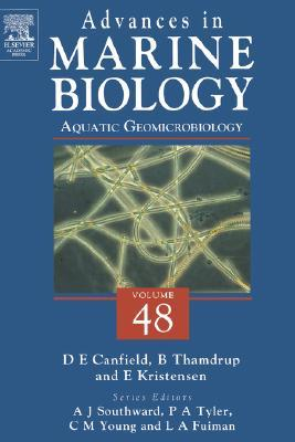 Ebook Advances in Marine Biology, Volume 48: Aquatic Geomicrobiology by Donald E. Canfield PDF!