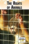 The Rights of Animals